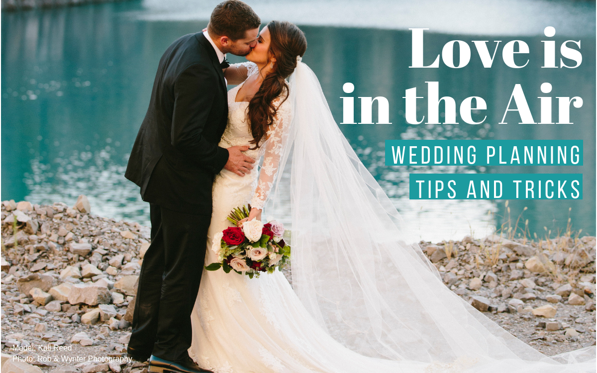 Love is in the air: Wedding Planning Tips & Tricks
